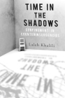 Time in the Shadows: Confinement in Counterinsurgencies Cover Image