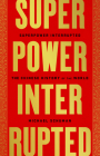 Superpower Interrupted: The Chinese History of the World Cover Image