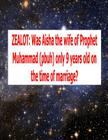 Zealot: Was Aisha the wife of Prophet Muhammad (pbuh) only 9 years old on the time of marriage? Cover Image