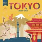 Tokyo: A Book of Senses (Hello, World) Cover Image