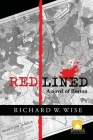 Redlined, A Novel of Boston Cover Image
