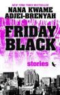 Friday Black: Stories Cover Image