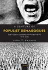 A Century of Populist Demagogues: Eighteen European Portraits, 1918-2018 Cover Image
