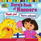 Dora's Book of Manners Cover Image