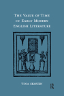 The Value of Time in Early Modern English Literature Cover Image