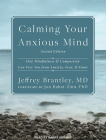 Calming Your Anxious Mind: How Mindfulness and Compassion Can Free You from Anxiety, Fear, and Panic Cover Image