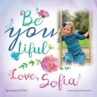 Be You Tiful Love, Sofia Cover Image