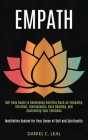 Empath: Self Help Guide to Developing Abilities Such as Telepathy, Intuition, Clairvoyance, Aura Reading, and Controlling Your Cover Image