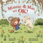Minnie and Max Are Ok!: A Story to Help Children Develop a Positive Body Image Cover Image