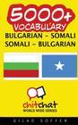 5000+ Bulgarian - Somali Somali - Bulgarian Vocabulary Cover Image