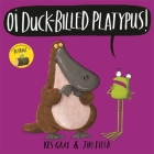 Oi Duck-billed Platypus! (Oi Frog and Friends) Cover Image