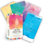 The Sacred Creators Oracle: A 67-Card Oracle Deck & Guidebook for Your Creator Soul Cover Image