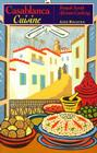 Casablanca Cuisine: French North African Cooking Cover Image