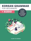 Korean Grammar For Beginners: The most complete textbook and workbook for Korean Learners Cover Image