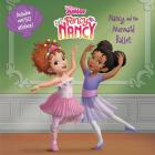 Disney Junior Fancy Nancy: Nancy and the Mermaid Ballet Cover Image