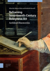 Reframing Seventeenth-Century Bolognese Art: Archival Discoveries Cover Image