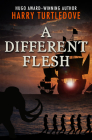 A Different Flesh Cover Image