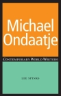 Michael Ondaatje (Contemporary World Writers) Cover Image