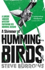 A Shimmer of Hummingbirds: Birder Murder Mystery 4 Cover Image