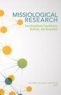 Missiological Research: Interdisciplinary Foundations, Methods, and Integration Cover Image