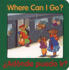 Where Can I Go? / ¿Adónde puedo ir? (Good Beginnings) Cover Image