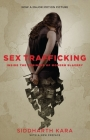Sex Trafficking: Inside the Business of Modern Slavery Cover Image