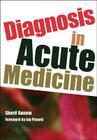 Diagnosis in Acute Medicine Cover Image