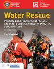 Water Rescue: Principles and Practice to Nfpa 1006 and 1670: Surface, Swiftwater, Dive, Ice, Surf, and Flood (Includes Navigate Advantage Access) Cover Image