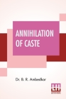 Annihilation Of Caste: With A Reply To Mahatma Gandhi Cover Image