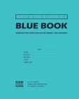 Examination Blue Book, Wide Ruled, 12 Sheets (24 Pages), Blank Lined, Write-in Booklet (Royal Blue) Cover Image