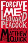 Forgive Me, Leonard Peacock Cover Image