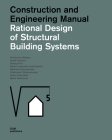 Rational Design of Structural Building Systems: Construction and Engineering Manual Cover Image