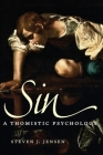 Sin: A Thomistic Psychology Cover Image