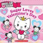 Sugar Loves Valentine's Day Cover Image