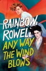 Any Way the Wind Blows (Simon Snow Series #3) Cover Image