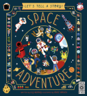 Let's Tell a Story! Space Adventure Cover Image