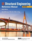 PPI SE Structural Engineering Reference Manual, 9th Edition – A Comprehensive Reference Guide for the NCEES SE Structural Engineering Exam Cover Image