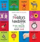 The Toddler's Handbook: Bilingual (English / Punjabi) (ਅੰਗਰੇਜ਼ੀ / ਪੰਜਾ Cover Image