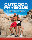 Outdoor Physique: Your Portable Body Transformation Cover Image