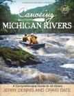 Canoeing Michigan Rivers: A Comprehensive Guide to 45 Rivers, Revise and Updated Cover Image