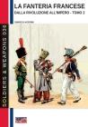 La fanteria francese dalla Rivoluzione all'Impero - Tomo 2 Cover Image