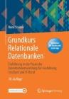 Grundkurs Relationale Datenbanken: Einführung in Die Praxis Der Datenbankentwicklung Für Ausbildung, Studium Und It-Beruf Cover Image