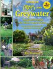 The New Create an Oasis with Greywater, 6th Ed.: Integrated Design for Water Conservation Cover Image
