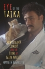 Eye of the Taika: New Zealand Comedy and the Films of Taika Waititi (Contemporary Approaches to Film and Media) Cover Image