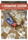 The Drawing Lesson: A Graphic Novel That Teaches You How to Draw Cover Image