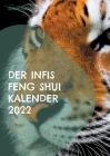 Der Infis Feng Shui Kalender 2022: Das Jahr des Tigers Cover Image