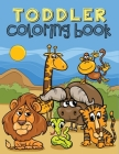 Toddler Coloring Book: Coloring Book for Toddlers Ages 1-3 (Animals, Cars, Trucks, Numbers and More) Cover Image