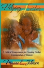 Helping a Sister: 5 Critical Components for Creating Global Communities of Change Cover Image
