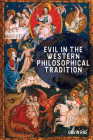 Evil in the Western Philosophical Tradition Cover Image