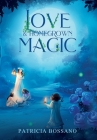 Love & Homegrown Magic Cover Image